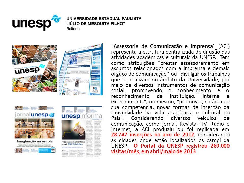 Assessoria de Comunicação e Imprensa (ACI) representa a estrutura centralizada de difusão das atividades acadêmicas e culturais da UNESP.