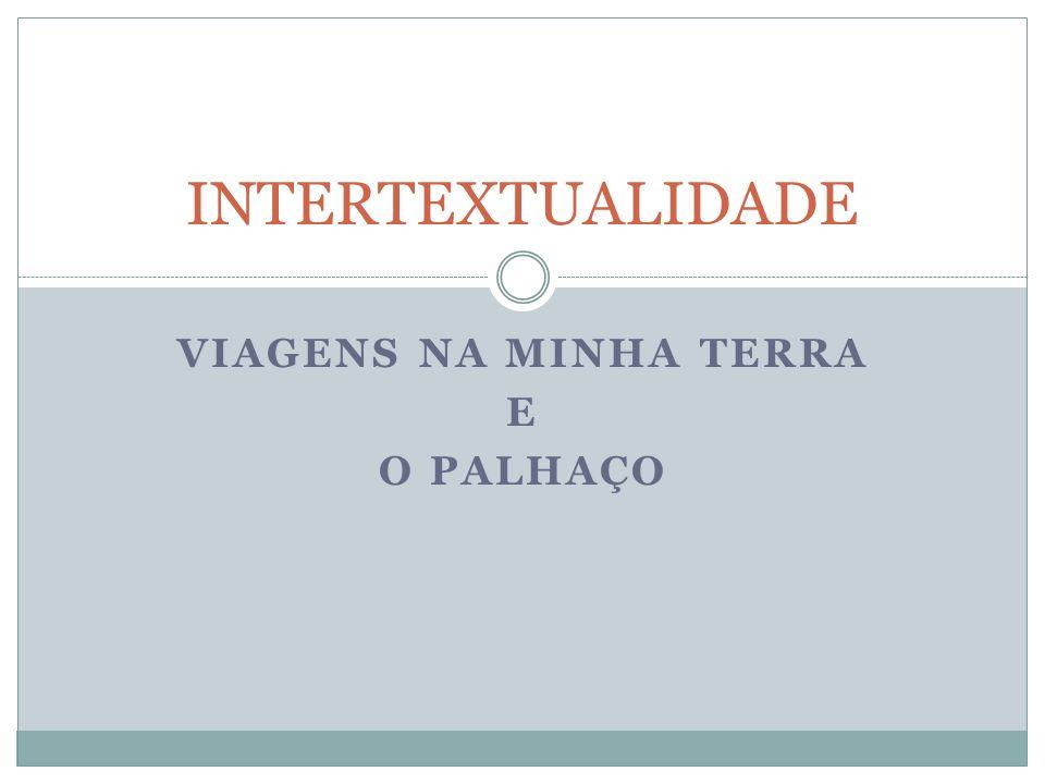VIAGENS NA MINHA TERRA E O PALHAÇO
