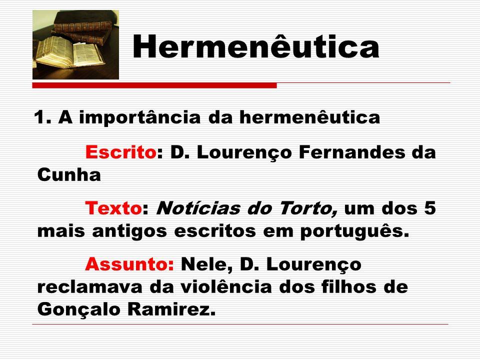 Hermenêutica 1. A importância da hermenêutica