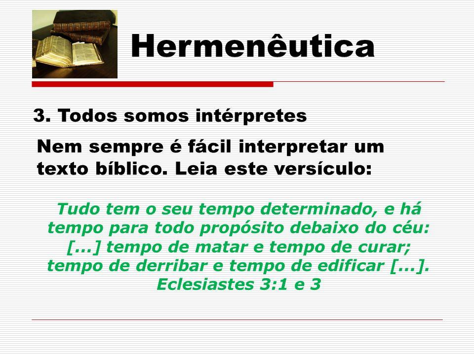 Hermenêutica 3. Todos somos intérpretes