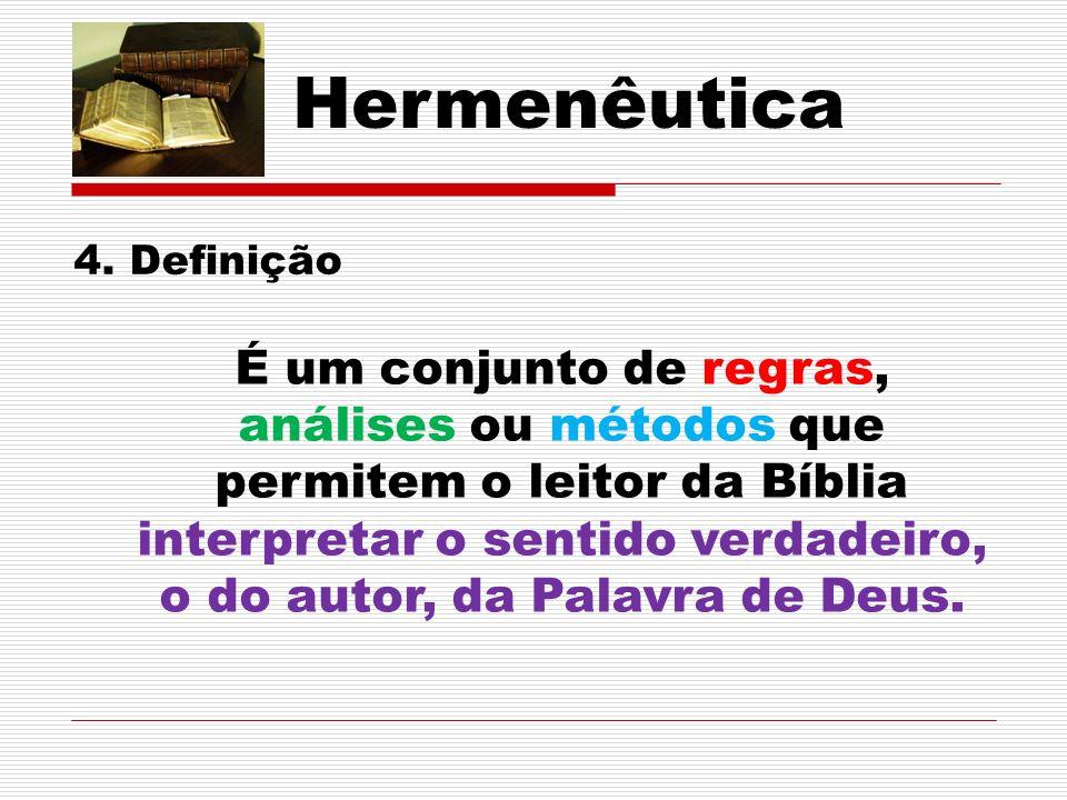 Hermenêutica 4. Definição.
