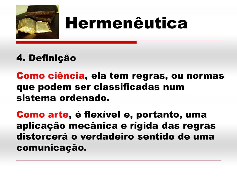 Hermenêutica 4. Definição