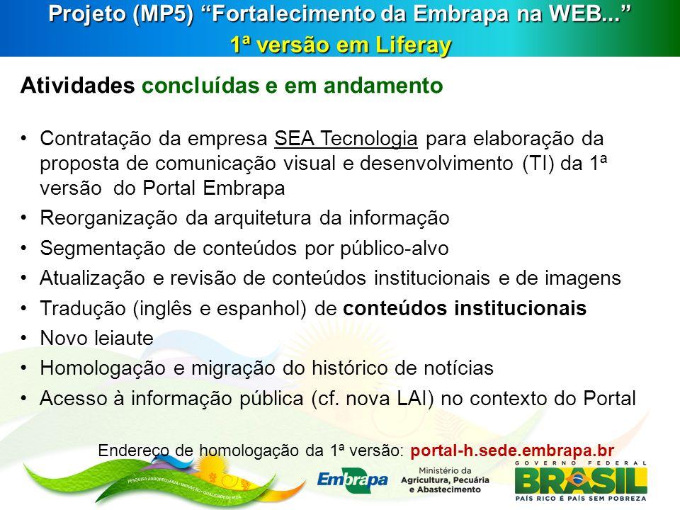 Endereço de homologação da 1ª versão: portal-h.sede.embrapa.br