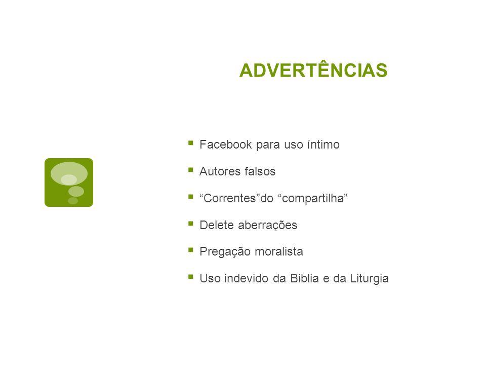 ADVERTÊNCIAS Facebook para uso íntimo Autores falsos