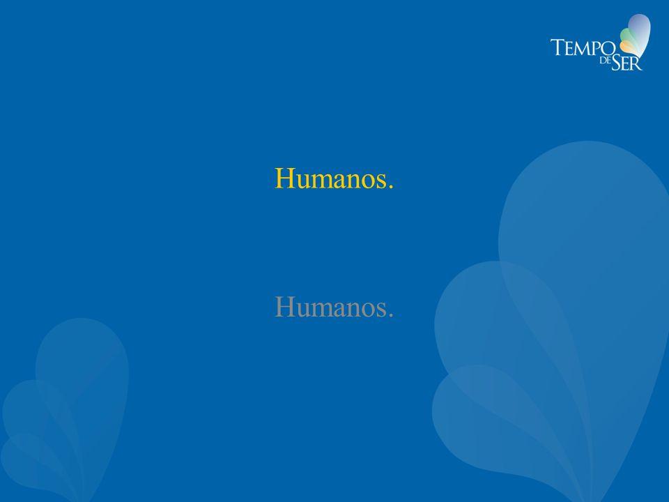 Humanos. Humanos.