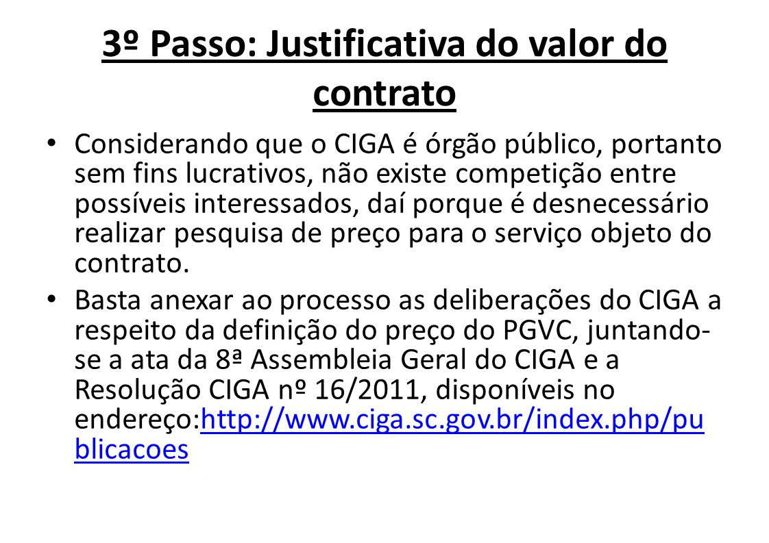 3º Passo: Justificativa do valor do contrato