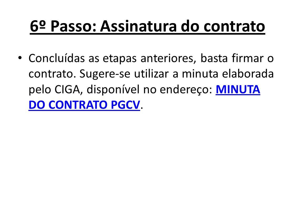 6º Passo: Assinatura do contrato