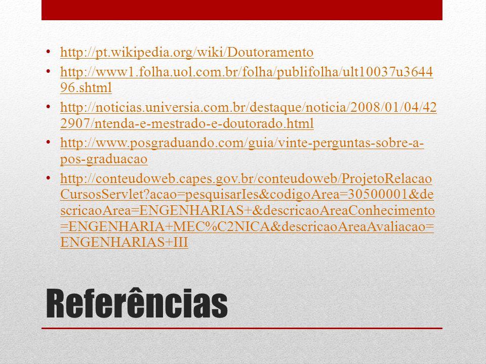 Referências http://pt.wikipedia.org/wiki/Doutoramento