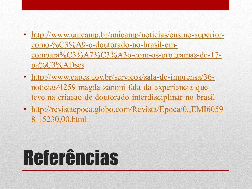http://www.unicamp.br/unicamp/noticias/ensino-superior-como-%C3%A9-o-doutorado-no-brasil-em-compara%C3%A7%C3%A3o-com-os-programas-de-17-pa%C3%ADses