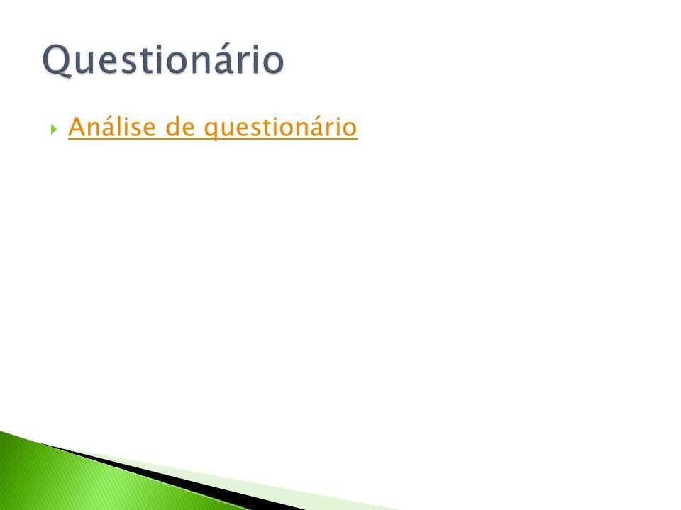 Questionário Análise de questionário