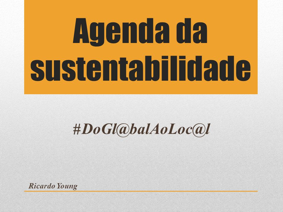 Agenda da sustentabilidade