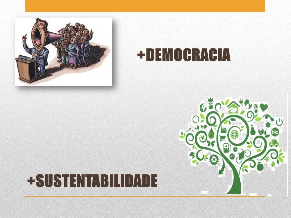 +DEMOCRACIA +SUSTENTABILIDADE