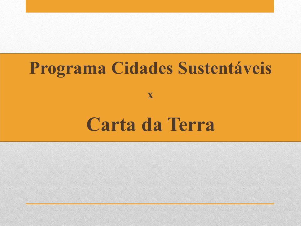 Programa Cidades Sustentáveis x Carta da Terra