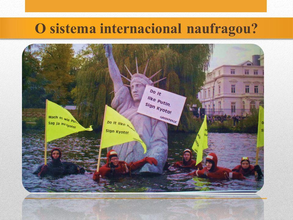 O sistema internacional naufragou