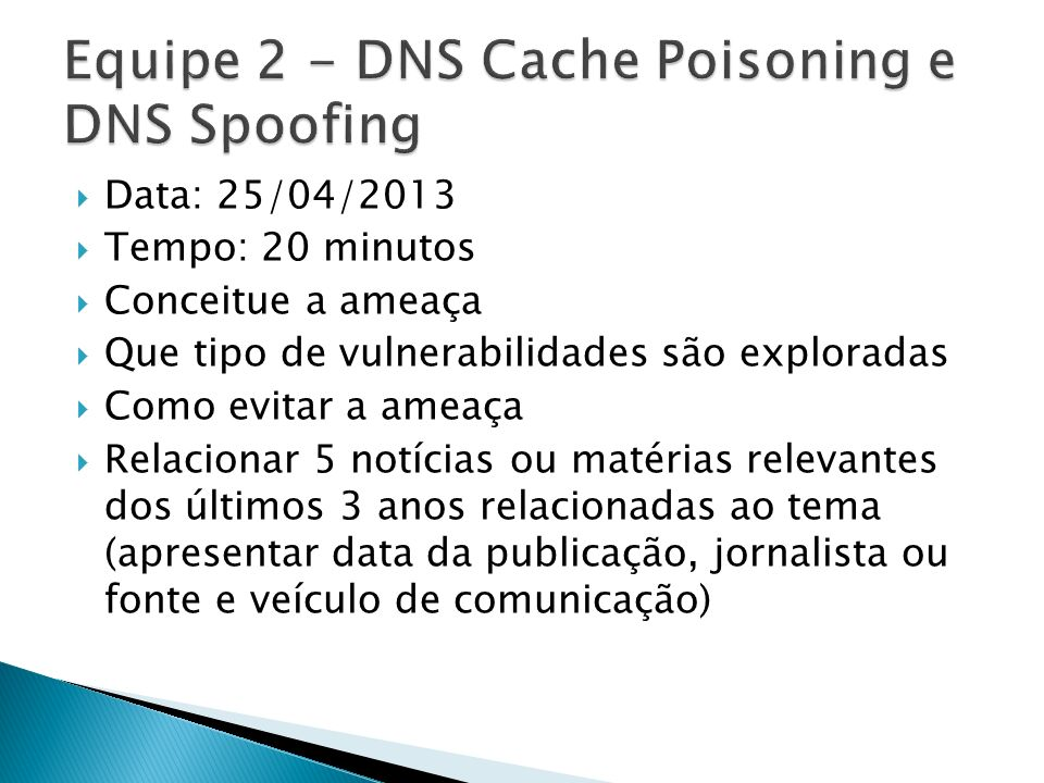 Equipe 2 - DNS Cache Poisoning e DNS Spoofing