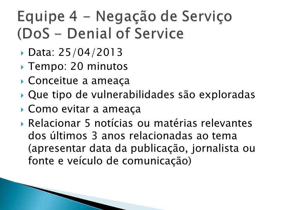 Equipe 4 - Negação de Serviço (DoS - Denial of Service