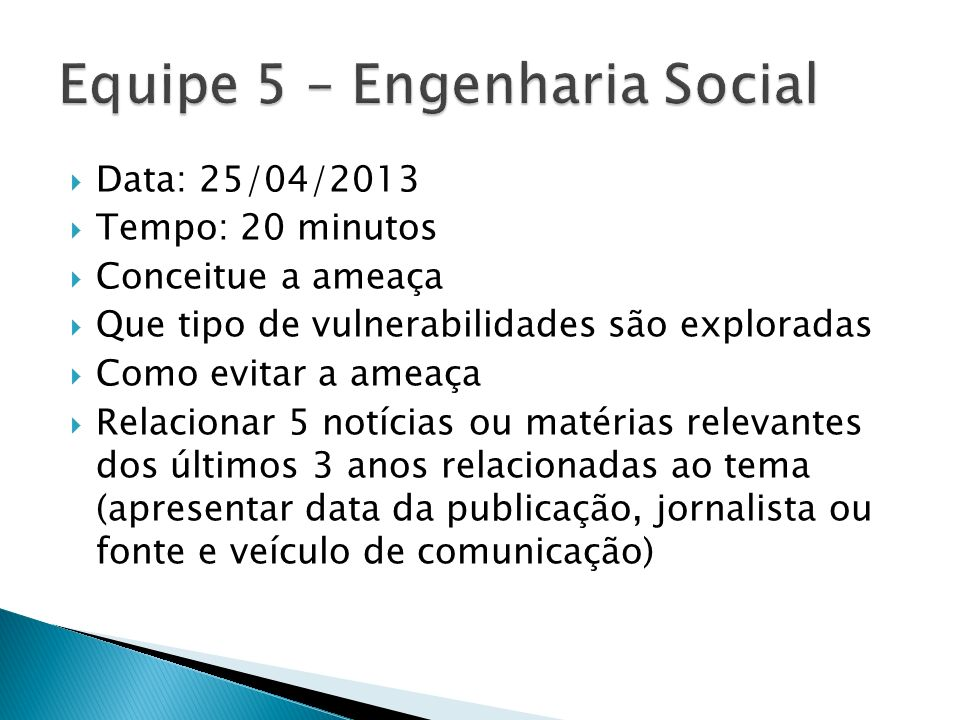 Equipe 5 – Engenharia Social