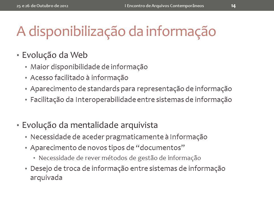 A disponibilização da informação
