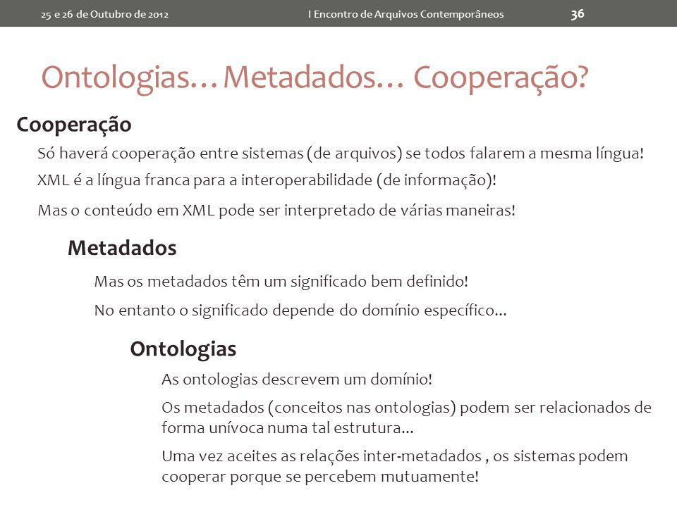 Ontologias…Metadados… Cooperação