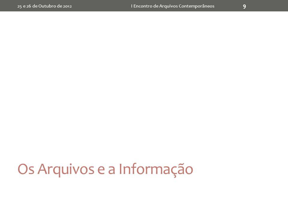 Os Arquivos e a Informação