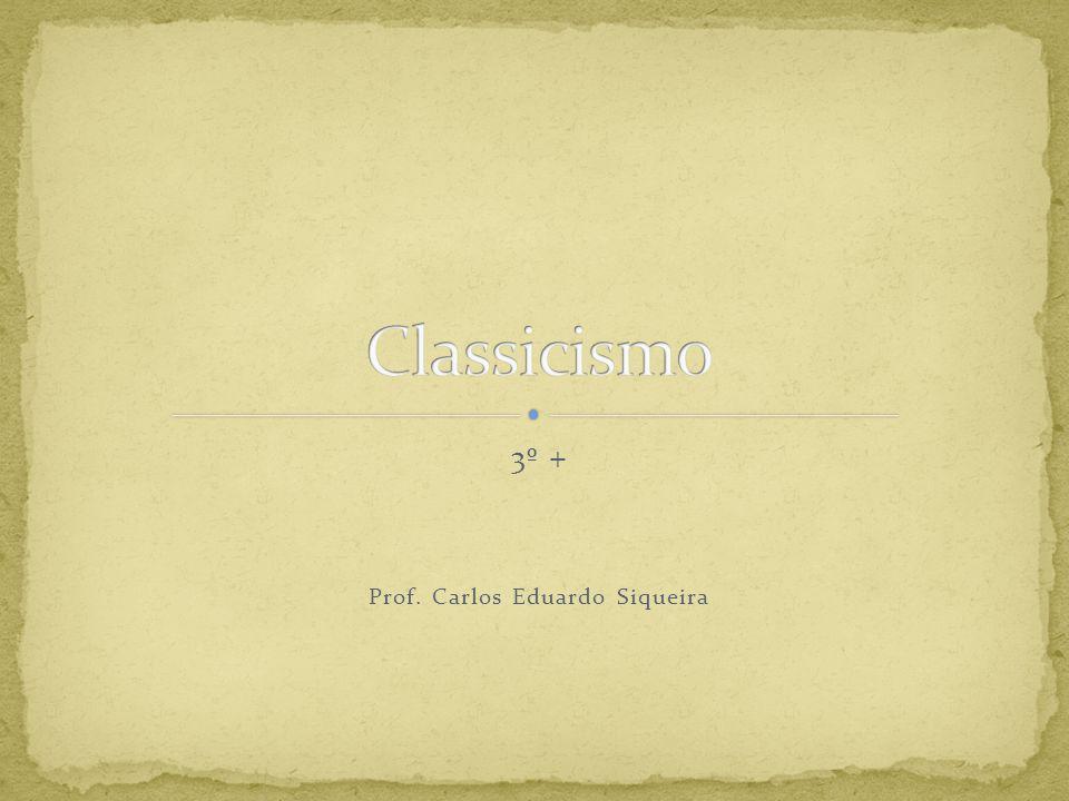 3º + Prof. Carlos Eduardo Siqueira