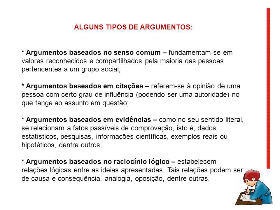 ALGUNS TIPOS DE ARGUMENTOS: