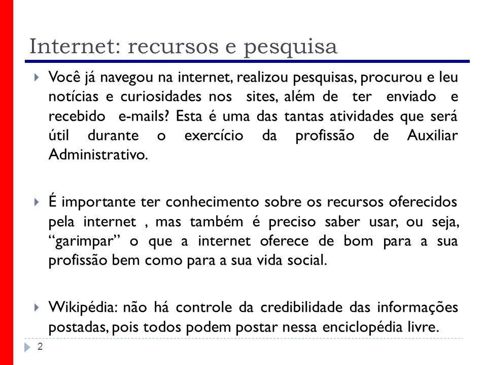 Internet: recursos e pesquisa