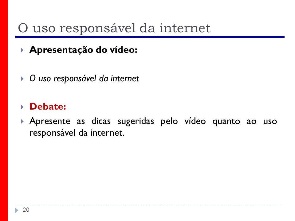 O uso responsável da internet