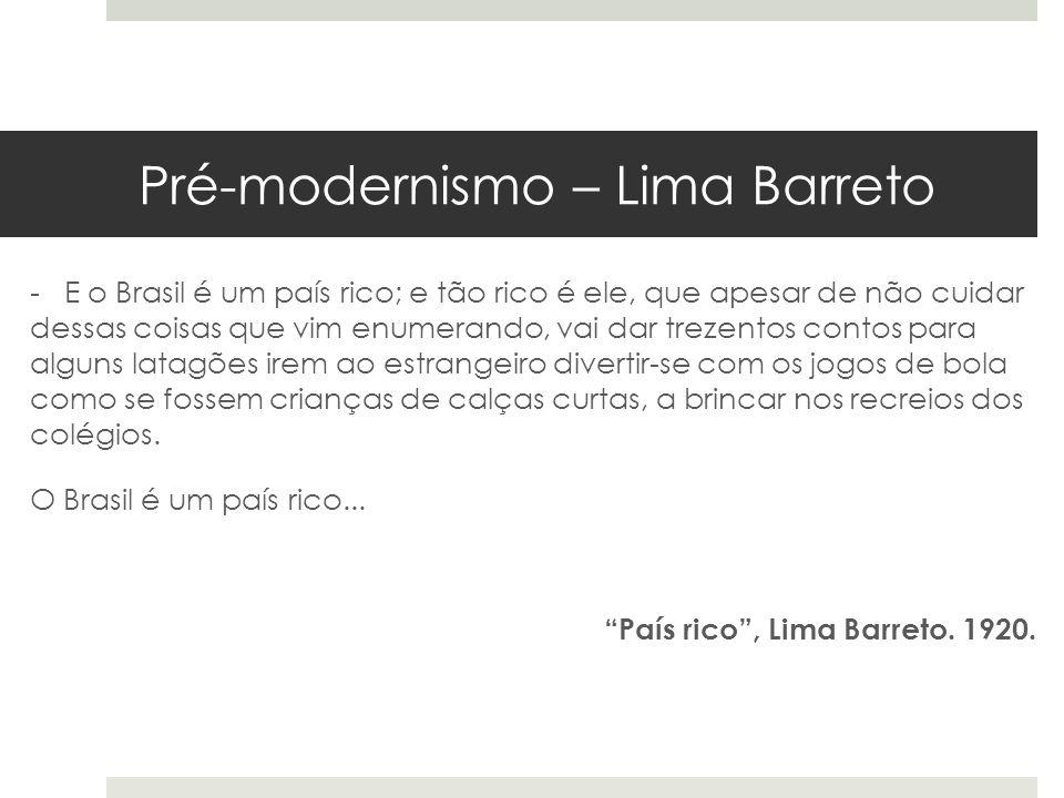 Pré-modernismo – Lima Barreto