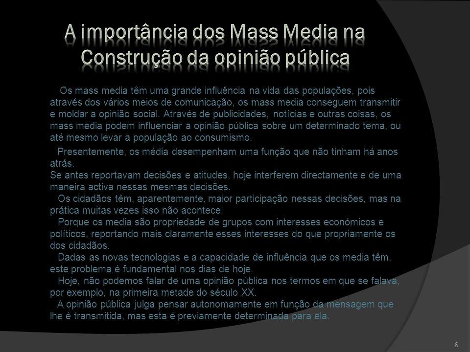 A importância dos Mass Media na Construção da opinião pública