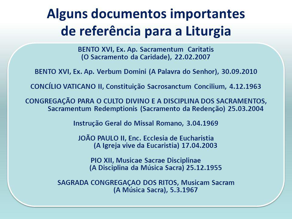 Alguns documentos importantes de referência para a Liturgia
