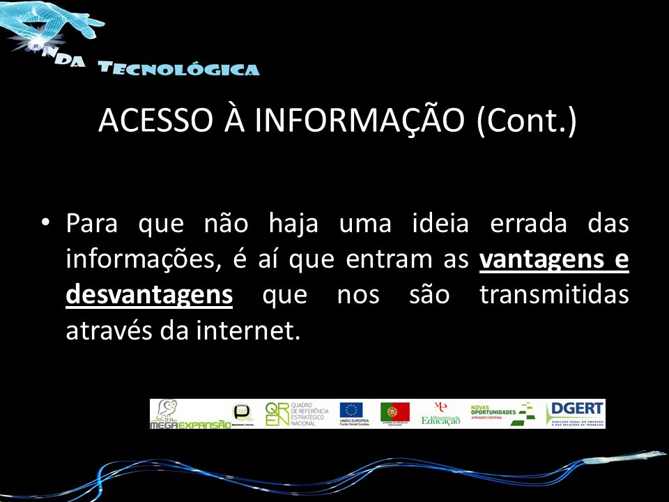 ACESSO À INFORMAÇÃO (Cont.)