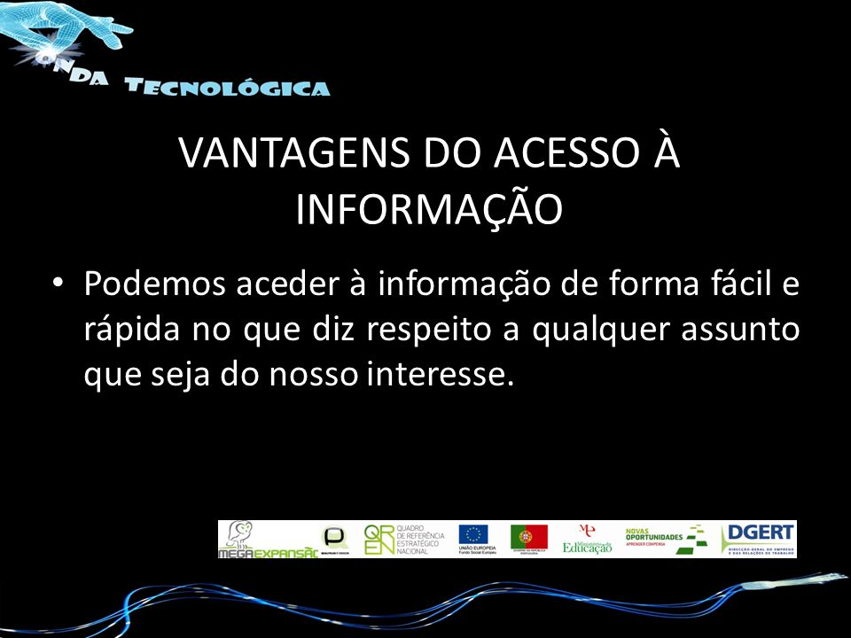 VANTAGENS DO ACESSO À INFORMAÇÃO