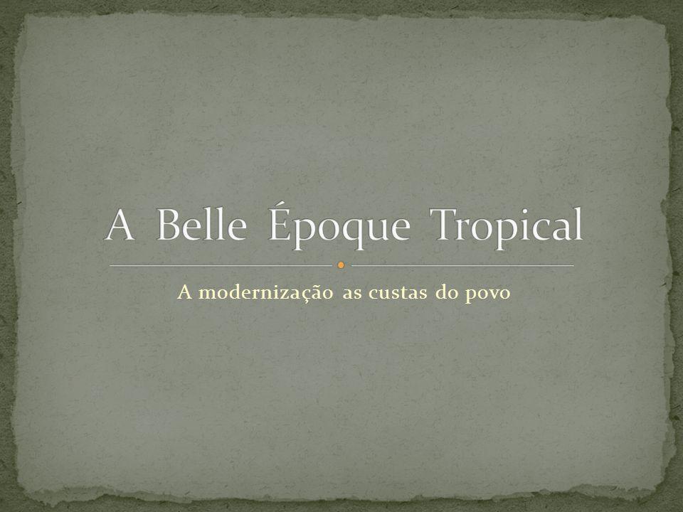 A Belle Époque Tropical