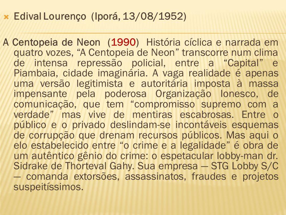 Edival Lourenço (Iporá, 13/08/1952)