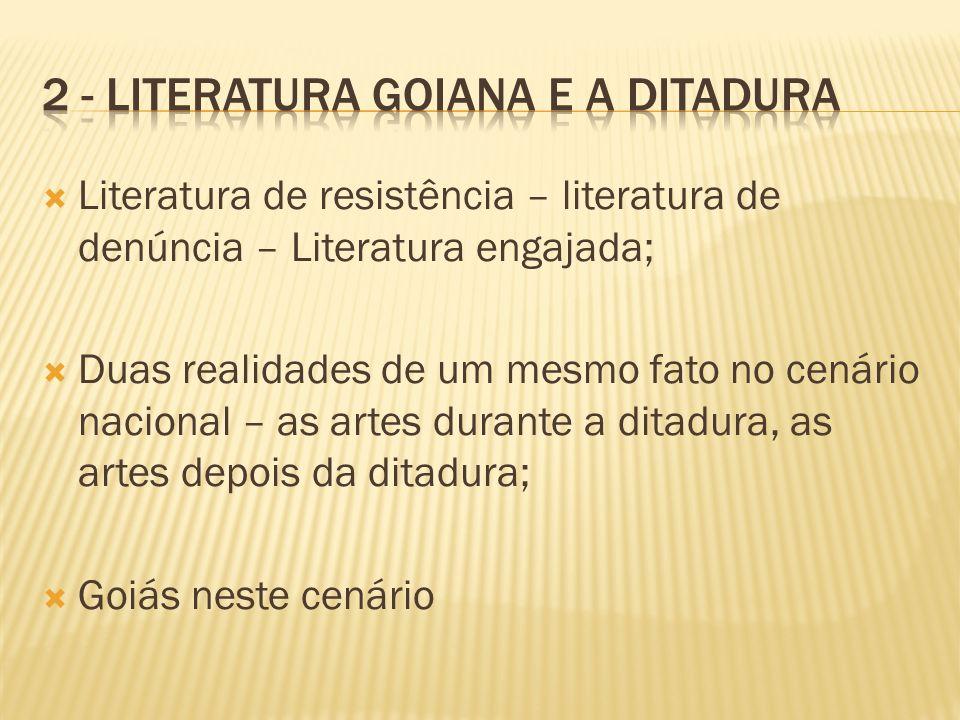 2 - Literatura Goiana e a Ditadura