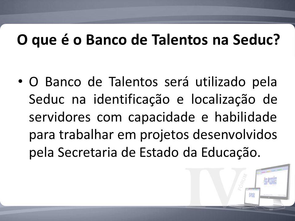 O que é o Banco de Talentos na Seduc
