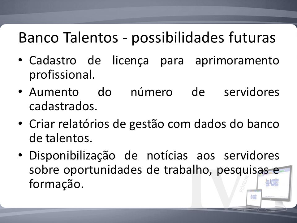 Banco Talentos - possibilidades futuras