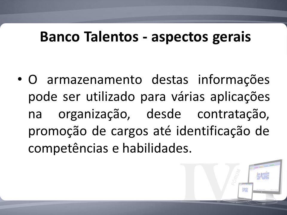 Banco Talentos - aspectos gerais