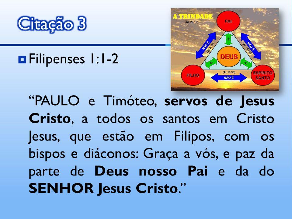 Citação 3 Filipenses 1:1-2.