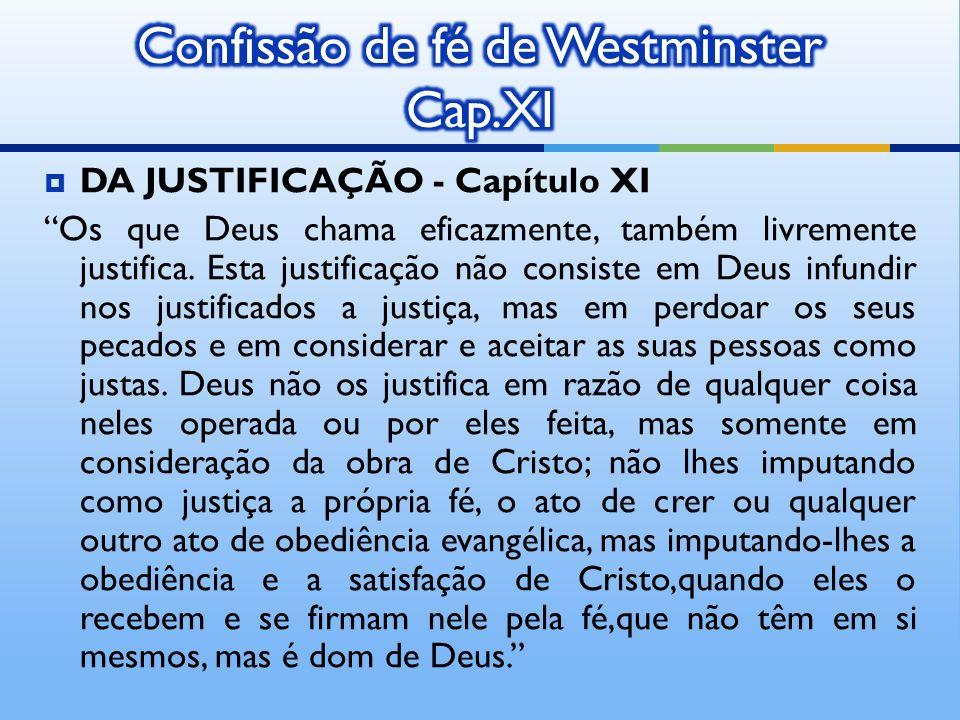 Confissão de fé de Westminster Cap.XI