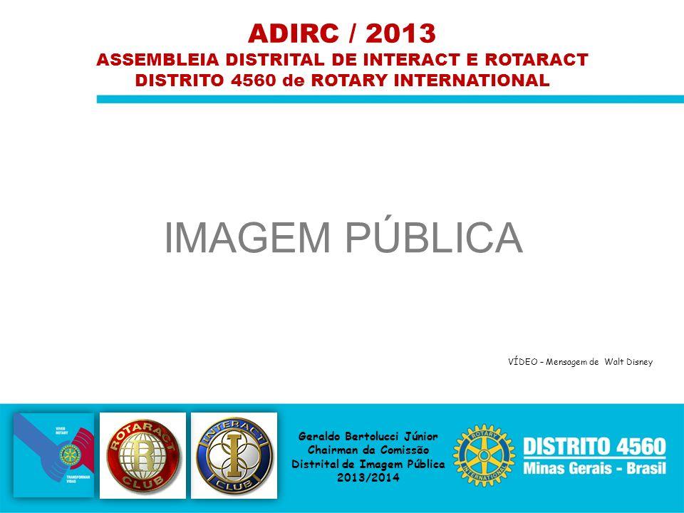 ADIRC / 2013 ASSEMBLEIA DISTRITAL DE INTERACT E ROTARACT. DISTRITO 4560 de ROTARY INTERNATIONAL. IMAGEM PÚBLICA.
