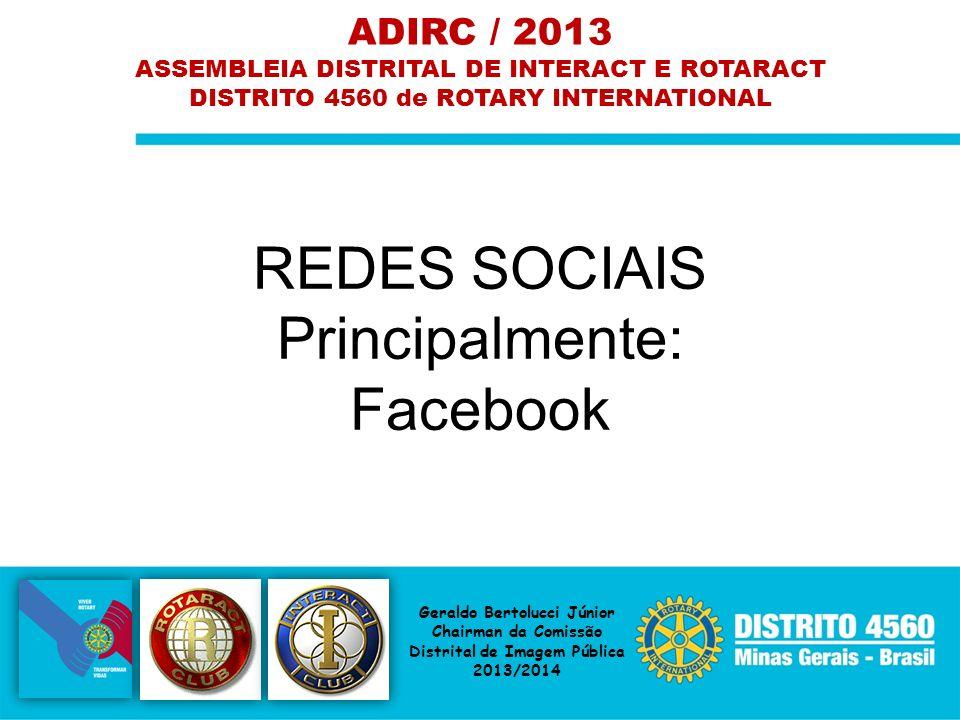 REDES SOCIAIS Principalmente: Facebook