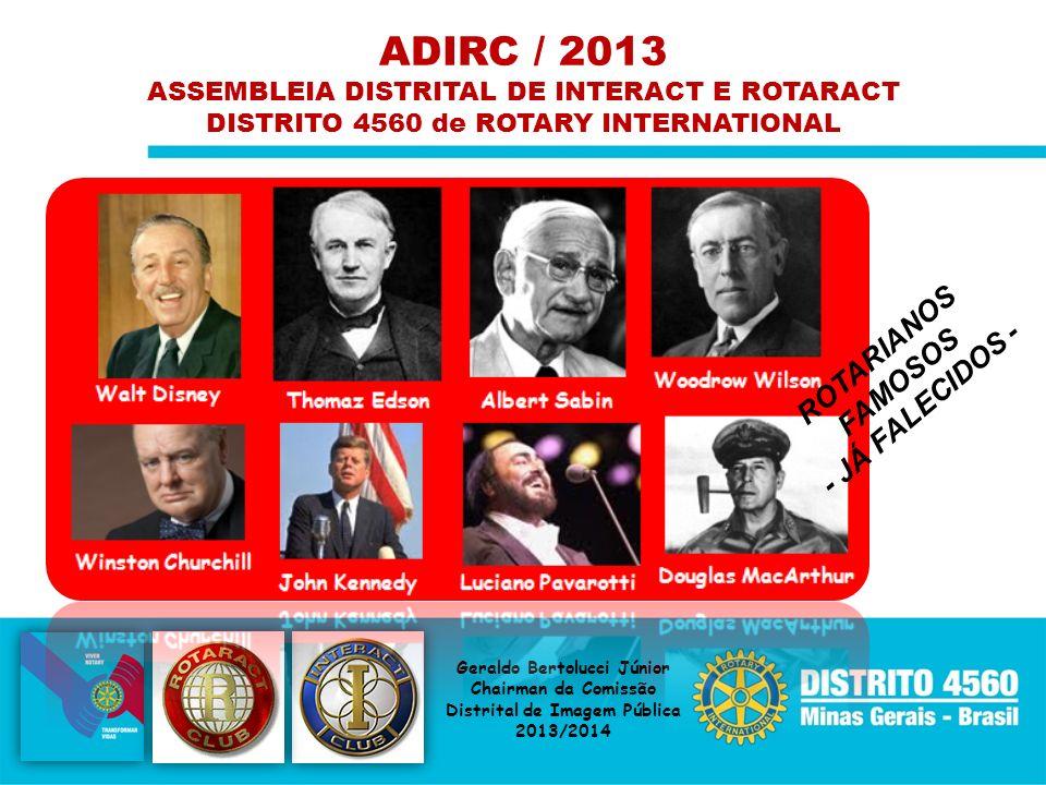 ADIRC / 2013 ROTARIANOS FAMOSOS - JÁ FALECIDOS -