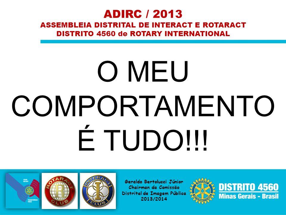 O MEU COMPORTAMENTO É TUDO!!! ADIRC / 2013