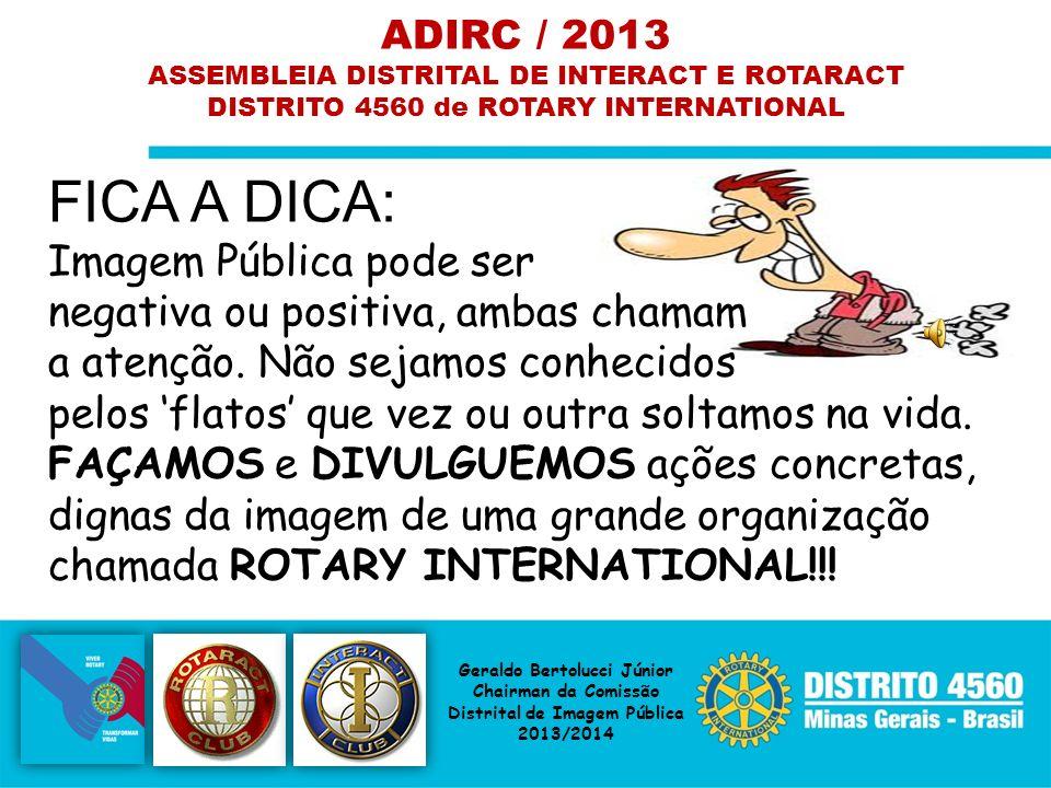 ADIRC / 2013 ASSEMBLEIA DISTRITAL DE INTERACT E ROTARACT. DISTRITO 4560 de ROTARY INTERNATIONAL.