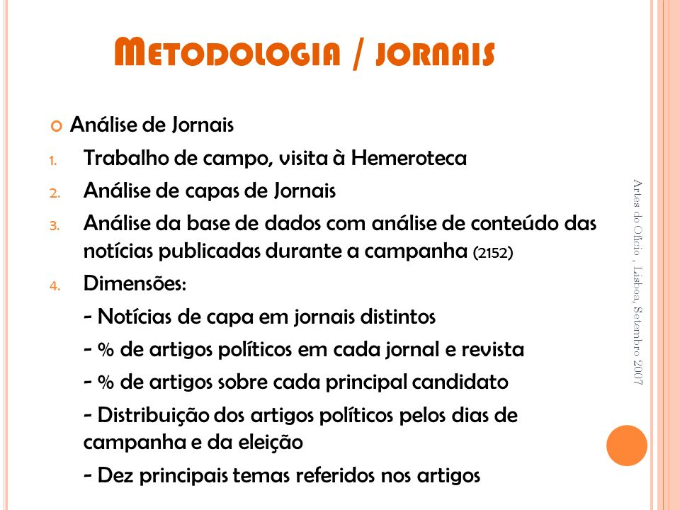 Metodologia / jornais Análise de Jornais