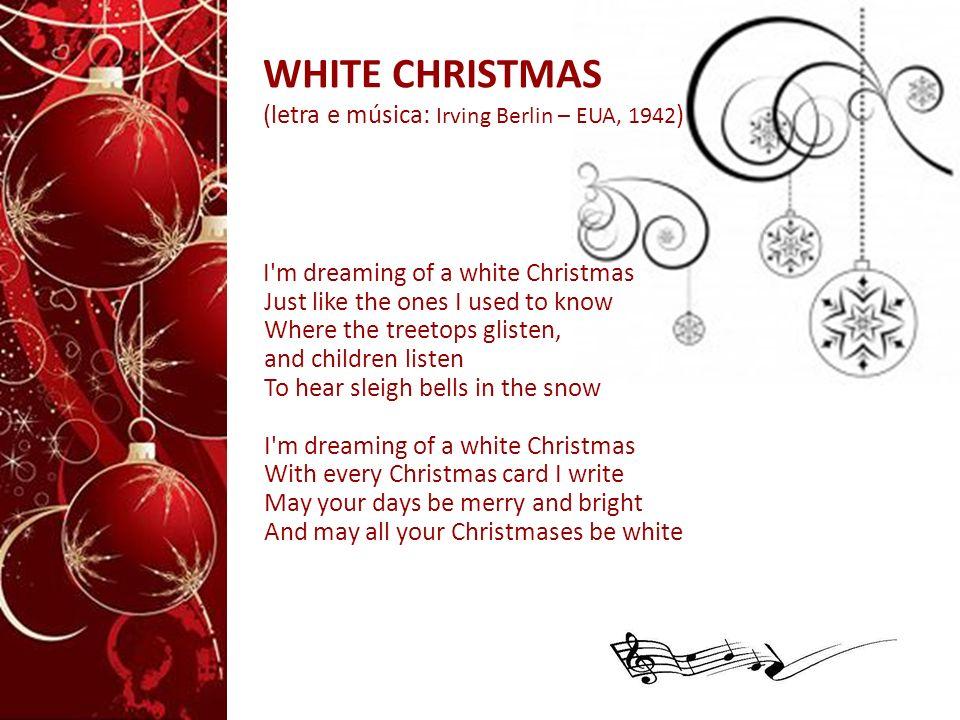 WHITE CHRISTMAS (letra e música: Irving Berlin – EUA, 1942)