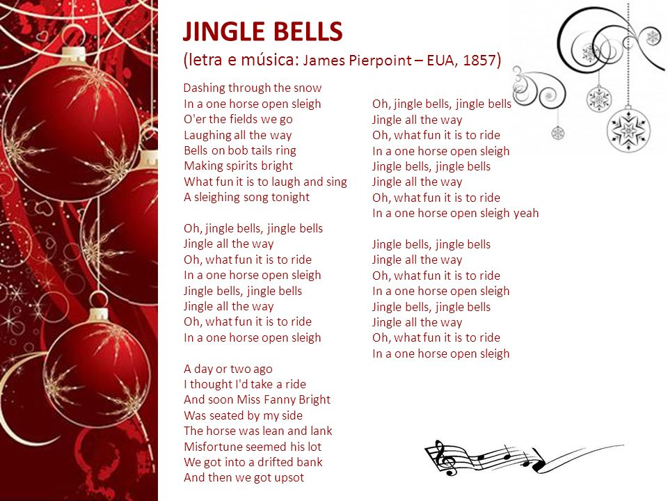 JINGLE BELLS (letra e música: James Pierpoint – EUA, 1857)