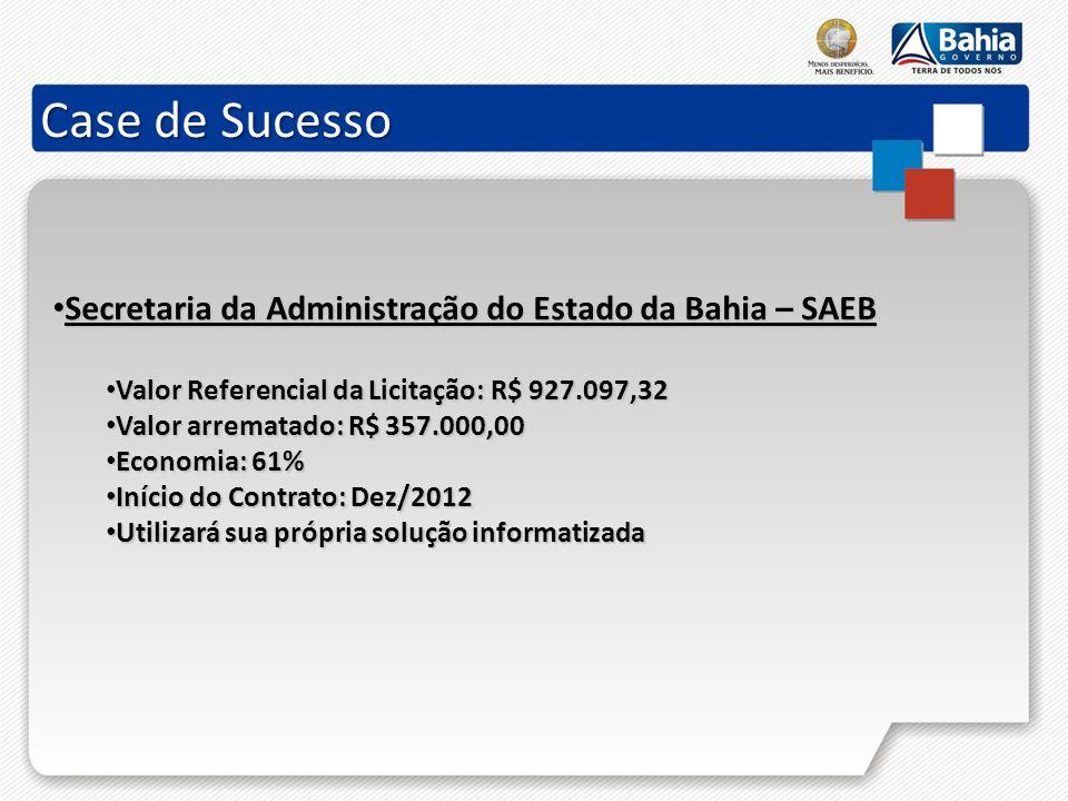Case de Sucesso Secretaria da Administração do Estado da Bahia – SAEB